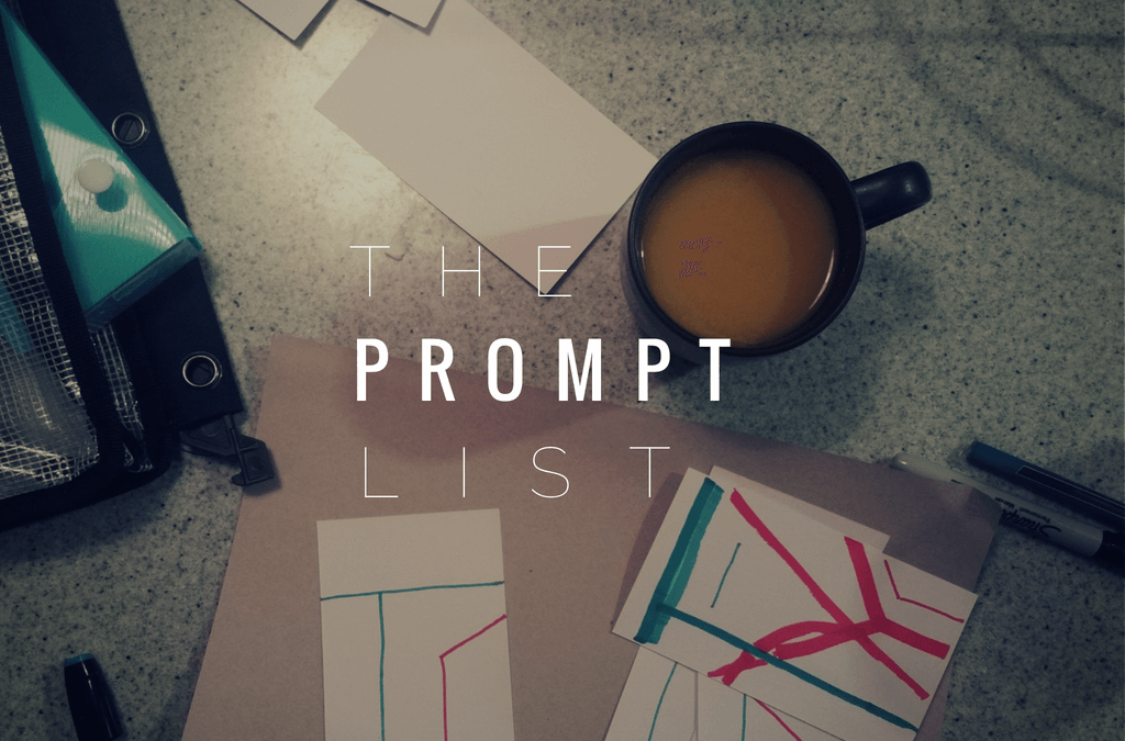 The Prompt List