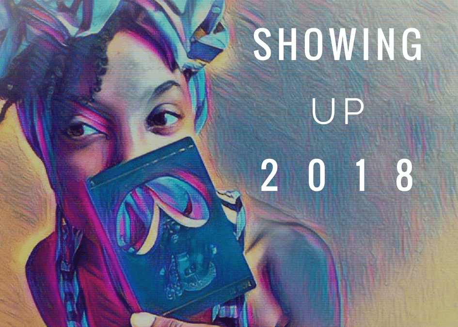 Showing Up 2018 Part II