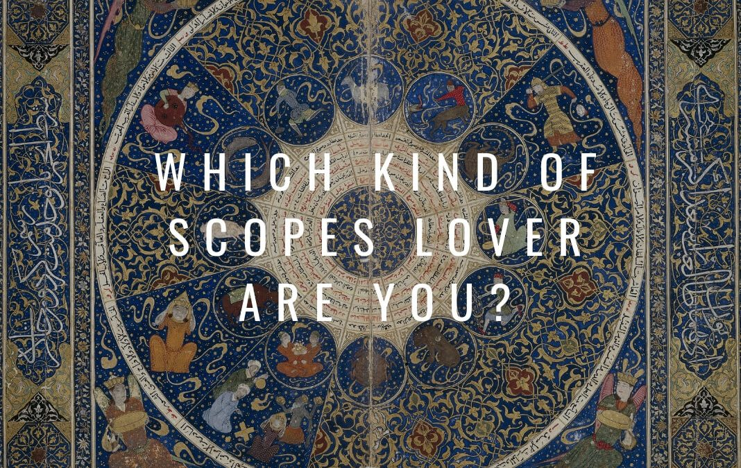 Which kind of 'Scopes lover are you? – A call for support